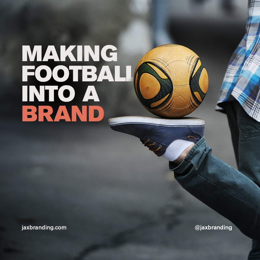 Making-Football-into-a-Brand