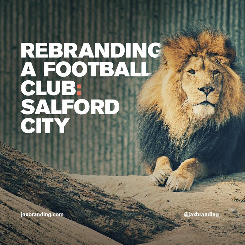 Rebranding-a-Football-Club-Salford-City