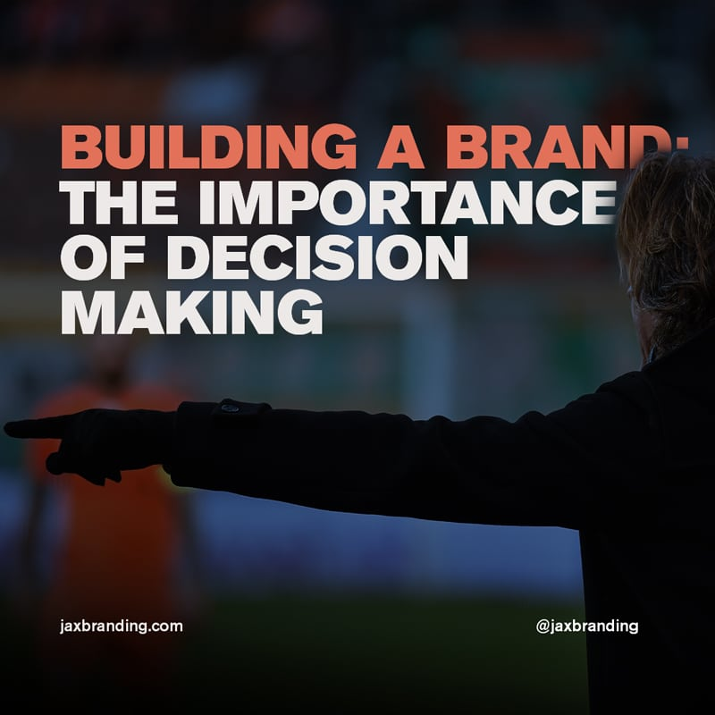 Building-a-Brand-The-importance-of-decision-making