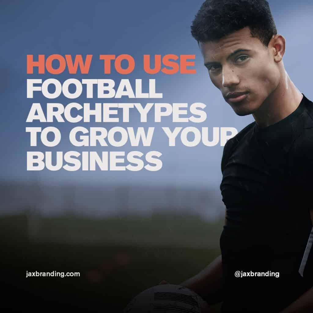 JAX-Branding-How-to-use-Football-Archetypes